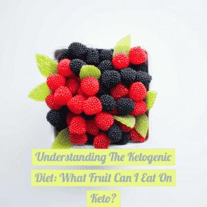Understanding The Ketogenic Diet: What Fruit Can I Eat On Keto? - Wallpaper