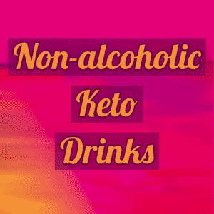 Non-Alcoholic Keto Drinks: A Ketonia Guide - Non-alcoholic drink
