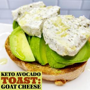 Keto Avocado Toast Goat Cheese
