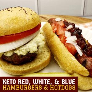 Keto Red, White, & Blue Hamburgers & Hotdogs