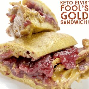 Keto Elvis' Fool's Gold Sandwich!