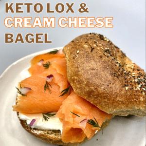Keto Lox & Cream Cheese Bagel