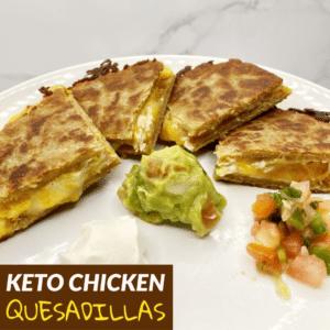 Keto Chicken Quesadillas