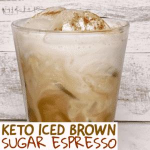 Keto Iced Brown Sugar Espresso