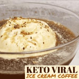 Keto Viral Ice Cream Coffee