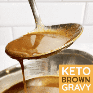 How to make the best Keto Brown Gravy